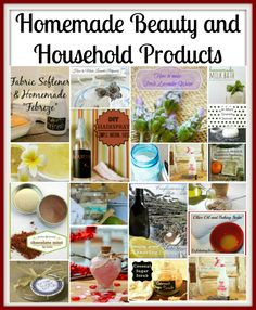 Homemade Beauty and Household Products Showcase  www.denisedesigned.com