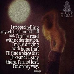 We are all uniquely different individuals. Each on our own path, in our time, on our own exclusive ways... WILD WOMAN SISTERHOOD® -