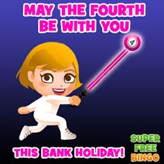 May the fourth be with you with over £35 free bingo this bank holiday! Click the link to grab your free bingo cash today! http://www.superfreebingo.com/pinterest1