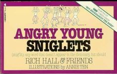 Angry Young Sniglets (Snig'lit : Any Word That Doesn't Appear in the Dictionary, But Should) by Rich Hall, http://www.amazon.com/dp/002012600X/ref=cm_sw_r_pi_dp_OZhYrb1YZDKGV