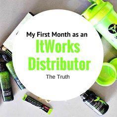 My 1st Month as an ItWorks Distributor - The Truth