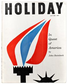 Vintage Graphic Design Holiday, July Cover: Frank Zachary and Louis Glessman. - Covers of Holiday magazine, the stylish travel-and-leisure magazine that convened some of journalism's most talented writers and artists. Print Magazine, Magazine Art, Magazine Covers, Book Design, Cover Design, Vintage Graphic Design, Vintage Posters, Mid-century Modern, Prints
