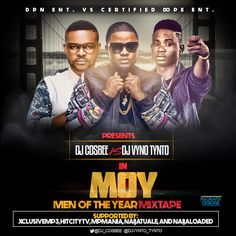 Mixtape: Men Of The Year Mix Hosted By @djcosbee x @djvyno_tynto | NBZ Dynasty Entertainment