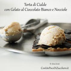Torta cialde e gelato: http://conunpocodizucchero.wordpress.com/2014/08/13/torta-di-cialde-con-gelato-al-cioccolato-bianco-e-nocciole/
