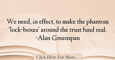 Alan Greenspan Quotes About Trust - 70061