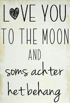 Quote love you to the moon en soms achter het behang … Post Quotes, Words Quotes, Me Quotes, Funny Quotes, Sayings, The Words, Cool Words, Dutch Quotes, Quotes For Kids