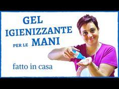 GEL IGIENIZZANTE MANI FATTO IN CASA - DIY hand sanitizer gel - YouTube