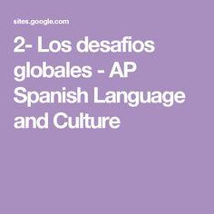 2- Los desafios globales - AP Spanish Language and Culture