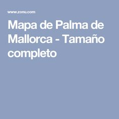 Mapa de Palma de Mallorca - Tamaño completo