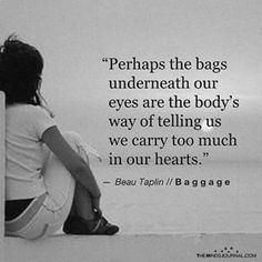 Perhaps The Bags Underneath Our Eyes Bag Quotes, Life Quotes, Thought Cloud, Sleep Quotes, Quality Quotes, Proverbs Quotes, Bad Feeling, Pretty Words, Encouragement Quotes