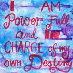 #destiny #beinchargeofyourowndestiny #power #inspiration