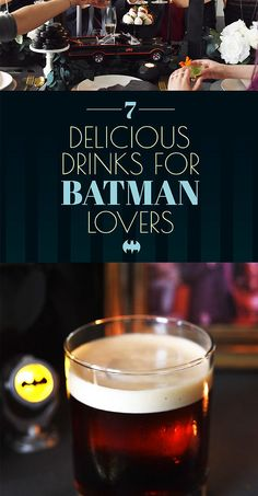 #Bro-dal #Shower ideas - 7 Delicious Cocktails To Serve Anyone Who Loves Batman. #FeatureFriday