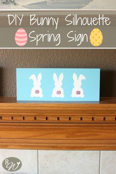 How cute is this DIY Bunny Silhouette Spring Sign? I probably have everything in the house to make it, too.