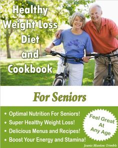 Healthy Weight Loss Diet and Cookbook For Seniors Reviews