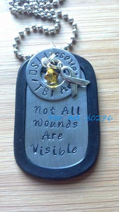 Not All Wounds Are Visible - PTSD TBI Awareness - hand stamped dog tag pendant - Far Art via Etsy #farart30276