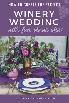 Winery Wedding Venues - The Delicate Details as featured by Snappening Winery Wedding Venues, Purple Wine, Wine Goblets, Color Palettes, Special Day, White Lace, Wedding Colors, Backdrops, Delicate