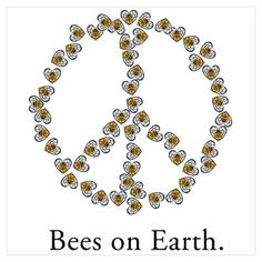 Bees on Earth (Peace) Poster - Cafe Press