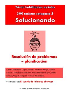 Resolución de problemas – planificación Lorena Boschetti, Lupe Corrales, Anabel Cornago, Mabel Freixes, Mercedes Lancharro, Nuria Martínez Reyes, María Román, …