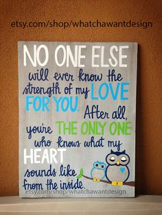 LOVE THIS QUOTE! And the owls!!!Custom HandPainted sweet quote for baby nursery by WhatchawantDesign