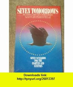 Seven Tomorrows (9780553013672) Paul Hawken, etc. , ISBN-10: 055301367X  , ISBN-13: 978-0553013672 ,  , tutorials , pdf , ebook , torrent , downloads , rapidshare , filesonic , hotfile , megaupload , fileserve