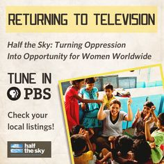Tune in for night two of Half the Sky: Turning Oppression into Opportunity for Women Worldwide as it returns to PBS! You'll follow the journey of Nicholas Kristof joined by celebrity advocates Olivia Wilde, America Ferrara, and Diane Lane as they meet with inspiring women like Edna Adan of Edna Adan University Hospital, Urmi Basu of New Light Kolkata, and Rebecca Lolosoli of Umoja Women's Village.    Check your local listings: http://itvs.org/television?film=half-the-sky