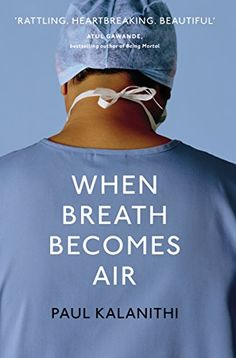 When Breath Becomes Air by Paul Kalanithi http://www.amazon.co.uk/dp/1847923674/ref=cm_sw_r_pi_dp_BvnNwb0M57VTJ