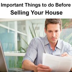 Important Things to do Before Selling Your House