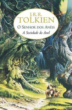 O Senhor dos Anéis - A Sociedade do Anel - J. R. R. Tolkien