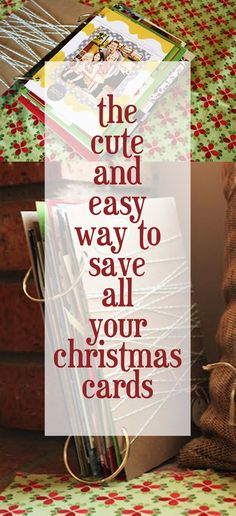 Want to know how to save your Christmas cards? This is a great idea, easy and cute!
