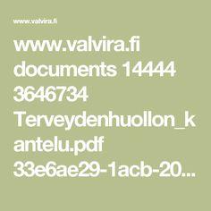 www.valvira.fi documents 14444 3646734 Terveydenhuollon_kantelu.pdf 33e6ae29-1acb-20e2-3231-5852289c0474 Pdf