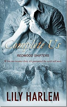 Book Brief: Complete Us (Redwood Shifters #4) by Lily Harlem | #mmromance #gayromance #gayfiction #lgbt #gay #books #review