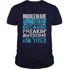 MIDDLEWARE ADMINISTRATOR T-Shirts, Hoodies, Sweatshirts, Tee Shirts (21.99$ ==► Shopping Now!)