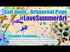 VIDEO: Artjournal Page Tutorial for #LoveSummerArt YouTube Event » Creative Creations by Andrea Gomoll
