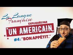 """""""Bon appétit"""" - La langue française expliquée par un Américain (Ep 04) - YouTube"""