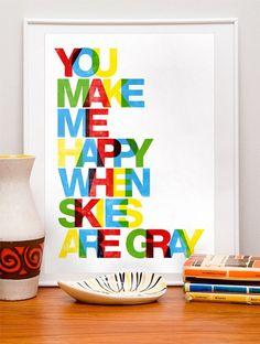 You make me happy..