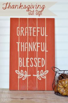 Grateful Thankful Blessed sign at www.thehappyscraps.com Made using the Chalkboard Fonts cartridge.