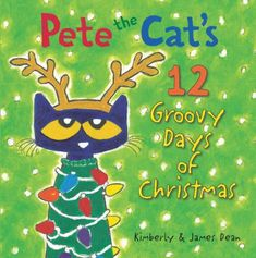 """Read """"Pete the Cat's 12 Groovy Days of Christmas"""" by James Dean available from Rakuten Kobo. A New York Times bestselling Pete the Cat Christmas picture book! Pete and his friends are rockin' and groovin' while co. Best Christmas Books, Days To Christmas, Christmas Minis, Perfect Christmas Gifts, Christmas Cats, Christmas Pictures, Preschool Christmas, Christmas Ideas, Christmas Hanukkah"""