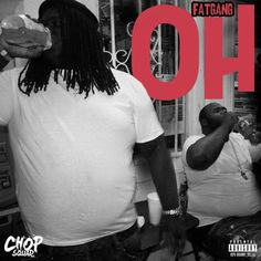 "Young Chop & King 100 James from Fat Gang, drop new single ""OH"" [Music]- http://getmybuzzup.com/wp-content/uploads/2015/04/young-chop.jpg- http://getmybuzzup.com/young-chop-king-100-james/- Young Chop & King 100 James – ""OH"" Chicago super producer Young Chop links with Chopsquad affiliate King 100 James to form plus size duo, Fat Gang!   For their first street-ready single ""OH"", Young Chop steps out from behind the boards and picks up the m"
