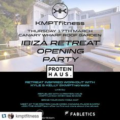 #Repost @kmptfitness with @repostapp.  IBIZA RETREAT OPENING PARTY  Canary Wharf Botanical roof garden  17th March  Live DJ @s3suave  @kmptnutrition shake after workout  Come and join the @kmptretreats team to warm you up for the summer with a retreats inspired fitness workout as we partner with @proteinhausuk and create some delicious shakes for everyone after your workout.  Meet and great after after the event to find out more info on this seasons Fitness Retreats in IBIZA.  Be sure to buy…