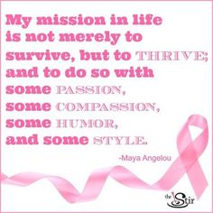 Breast Cancer Quotes: My Mission in Life