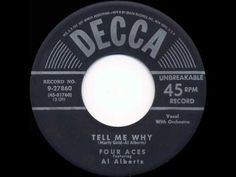 ▶ 1952 HITS ARCHIVE: Tell Me Why - Four Aces (their original version) - YouTube