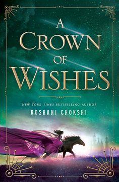 a-crown-of-wishes-by-roshani-chokshi