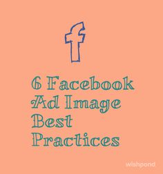 Facebook Ad Image Best Practices That Will Send Your Click-Through Rate to the Moon!