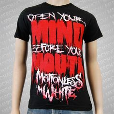 Motionless In White 'Open Your Mind Before Your Mouth' Tee  #MotionlessInWhite