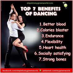 Top 7 benefits of Dancing ❥➥❥ better blood❣ calorie blaster❣ endurance❣ flexibility❣ Heart Health... pinned with Pinvolve