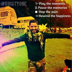 Play The Moments,Pause the memories,stop the pain , rewind the happiness  #rohityoge #quote #play #moments #memories #stop #pain #reqind #happiness #travel #fun #rabbit