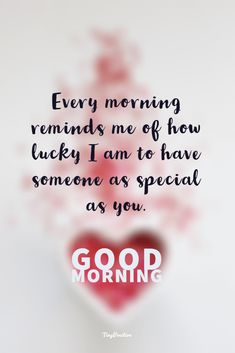 60 Really Cute Good Morning Quotes for Her & Morning Love Messages - tiny Positive Good Morning Sweetheart Quotes, Flirty Good Morning Quotes, Positive Good Morning Quotes, Good Morning Love Messages, Good Morning Inspirational Quotes, Morning Greetings Quotes, Inspirational Artwork, Quotes Positive, Quotes For Good Night