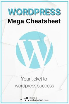 Ace your wordpress game with the Wordpress mega cheatsheet. Learn how to use wordpress keyboardshortcuts and template tags effectively. #wordpresscheatsheet #wordpresscheatsheetforbeginners #wordpresstemplatetags #wordpresskeyboardshortcuts #makeawebsitehub