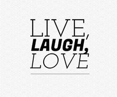 Live, laugh, love uploaded by Outi on We Heart It Love Life Quotes, Best Quotes, Word Sentences, Live Laugh Love, Love Images, Quotes About Moving On, Design Quotes, Lettering Design, Daily Inspiration