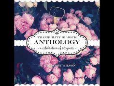 Tranquility du Jour Anthology - Kimberly Wilson